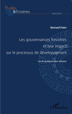 Couverture de l'ouvrage Les gouvernances foncières et leur impact sur le processus de développement