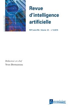 Couverture de l'ouvrage Revue d'intelligence artificielle RSTI série RIA Volume 29 N° 6/Novembre-Décembre 2015