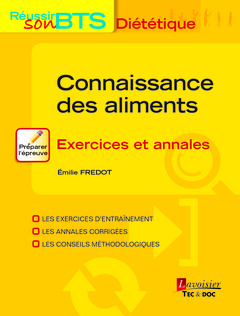 Couverture de l'ouvrage Connaissance des aliments - Exercices et annales