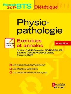 Couverture de l'ouvrage Physiopathologie - Exercices et annales, 4e éd.