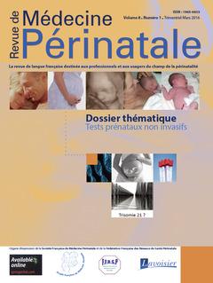 Couverture de l'ouvrage Revue de Médecine Périnatale Vol. 8 N°1 Mars 2016