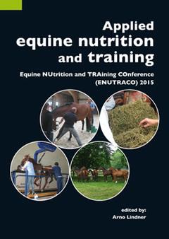 Couverture de l'ouvrage Applied equine nutrition and training