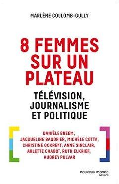 Couverture de l'ouvrage 8 femmes sur un plateau