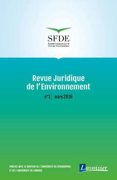 Couverture de l'ouvrage Revue Juridique de l'Environnement N° 1 / Mars 2016