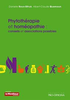 Couverture de l'ouvrage Phytothérapie et homéopathie : conseils et associations possibles