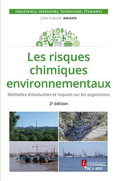 Couverture de l'ouvrage Les risques chimiques environnementaux (2° Éd.)