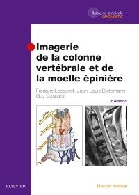 Couverture de l'ouvrage Imagerie de la colonne vertébrale et de la moelle épinière (3° Éd.)