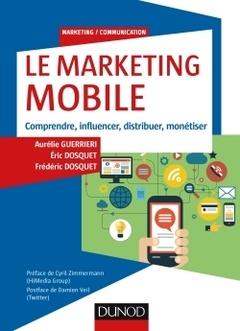 Couverture de l'ouvrage Le marketing mobile