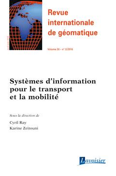 Couverture de l'ouvrage Revue internationale de géomatique Volume 26 N° 2/Avril-Juin 2016