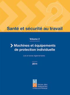 Couverture de l'ouvrage Santé et sécurité au travail - volume 2