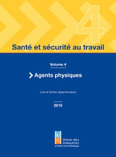 Couverture de l'ouvrage Santé et sécurité au travail - volume 4