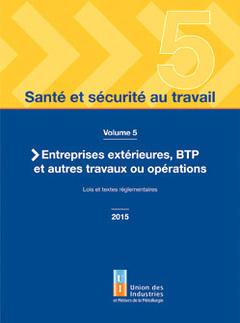 Couverture de l'ouvrage Santé et sécurité au travail - volume 5