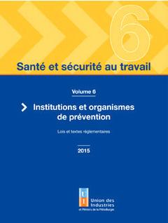 Couverture de l'ouvrage Santé et sécurité au travail - volume 6