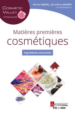Couverture de l'ouvrage Matières premières cosmétiques