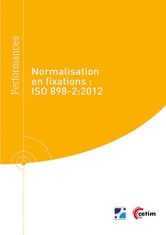 Couverture de l'ouvrage Normalisation en fixations : ISO 898-2 : 2012 (Réf : 9Q276)