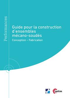 Couverture de l'ouvrage Guide pour la construction d'ensembles mécano-soudés (Réf : 9Q282)