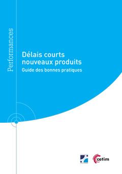 Couverture de l'ouvrage Délais courts nouveaux produits (Réf : 9Q283)