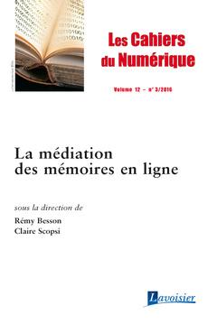 Couverture de l'ouvrage Les cahiers du numérique Volume 12 N° 3/Juillet-Septembre 2016