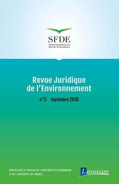 Couverture de l'ouvrage Revue Juridique de l'Environnement N° 3 / Septembre 2016