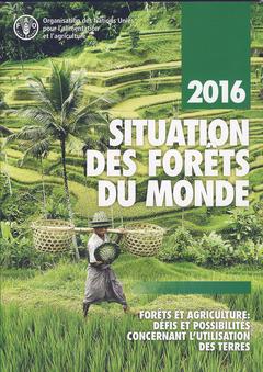 Couverture de l'ouvrage Situation des forêts du monde 2016