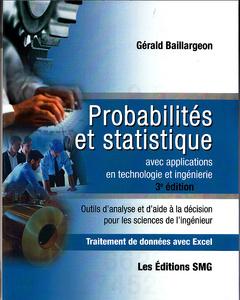 Couverture de l'ouvrage Probabilités et statistiques avec applications en technologie et ingénierie Avec CD-ROM et brochure de synthèse