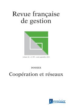 Couverture de l'ouvrage Revue française de gestion Volume 42 N° 259/Août-Septembre 2016