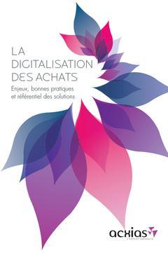 Couverture de l'ouvrage La digitalisation des achats