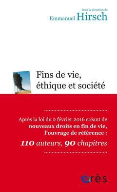 Couverture de l'ouvrage Fins de vie, éthique et société
