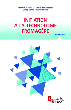 Cover of the book Initiation à la technologie fromagère