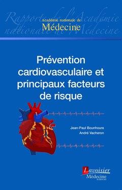 Couverture de l'ouvrage Prévention cardiovasculaire et principaux facteurs de risque