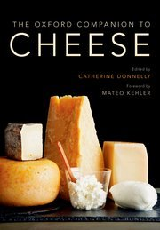 Cover of the book The Oxford Companion to Cheese