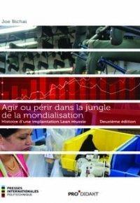 Couverture de l'ouvrage Agir ou périr dans la jungle de la mondialisation (2° Éd.)