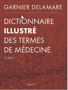 Couverture de l'ouvrage Dictionnaire illustré des termes de médecine