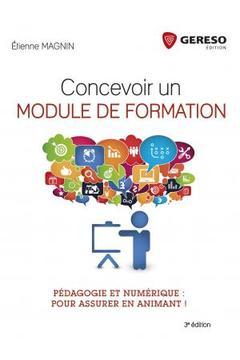 Couverture de l'ouvrage Concevoir un module de formation