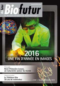 Couverture de l'ouvrage Biofutur N° 381 (Novembre-Décembre 2016)