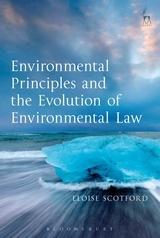 Cover of the book Environmental Principles and the Evolution of Environmental Law