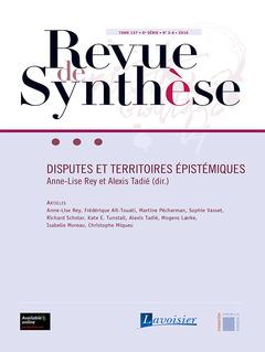 Couverture de l'ouvrage Revue de Synthèse Tome 137 - 6e Série - N° 3-4 - 2016