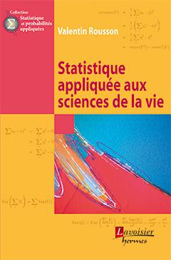 Couverture de l'ouvrage Statistique appliquée aux sciences de la vie (collection Statistique et probabilités appliquées)