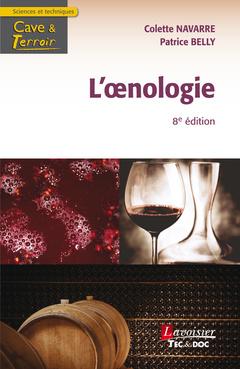 Couverture de l'ouvrage L'œnologie, 8e éd.