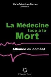 Couverture de l'ouvrage La médecine face à la mort