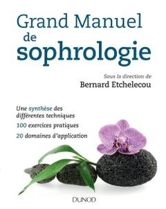Couverture de l'ouvrage Grand manuel de sophrologie