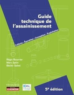 Couverture de l'ouvrage Guide technique de l'assainissement