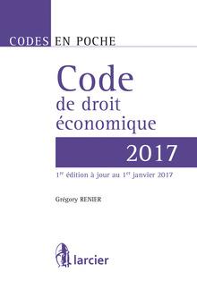 Couverture de l'ouvrage Code de droit économique 2017