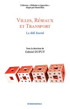 Couverture de l'ouvrage Villes, réseaux et transport