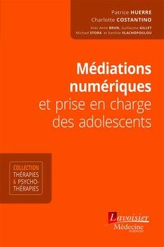 Couverture de l'ouvrage Médiations numériques et prise en charge des adolescents