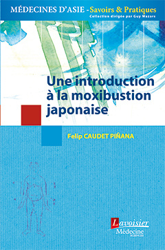 Couverture de l'ouvrage Une introduction à la moxibustion japonaise