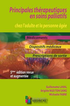 Couverture de l'ouvrage Principales thérapeutiques en soins palliatifs chez l'adulte et la personne âgée (6°Éd.)