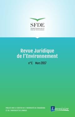 Couverture de l'ouvrage Revue Juridique de l'Environnement N° 1 - Mars 2017