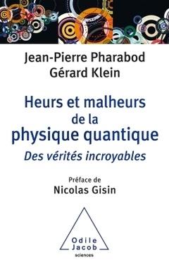 Couverture de l'ouvrage Heurts et malheurs de la physique quantique