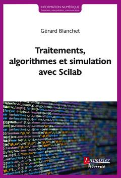 Couverture de l'ouvrage Traitements, algorithmes et simulation avec Scilab